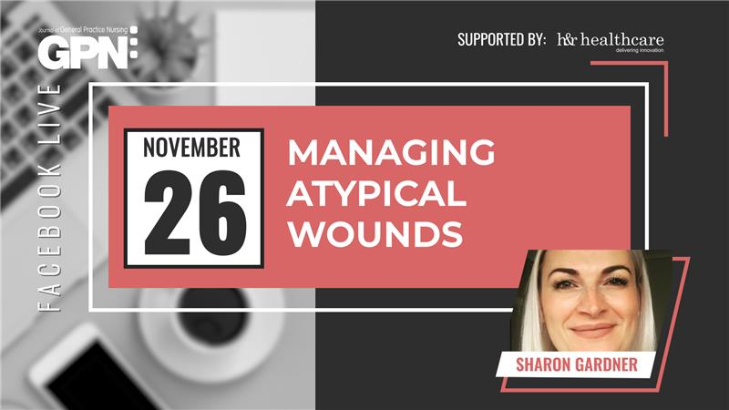 Facebook Live: Managing atypical wounds