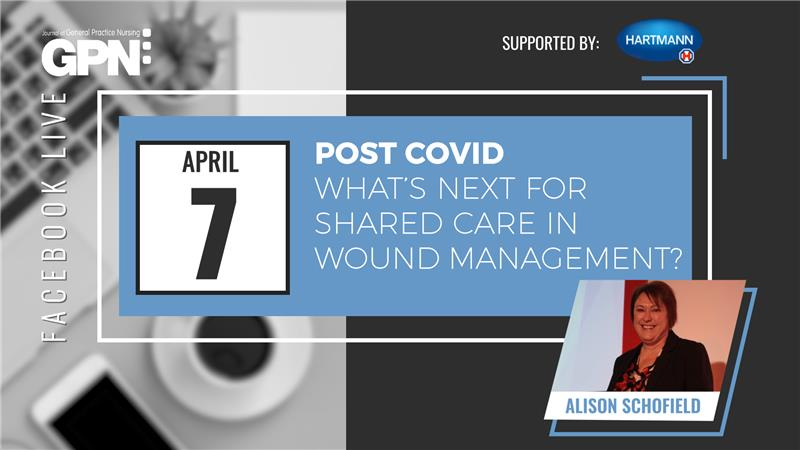 Facebook Live: Post Covid - what's next for shared care in wound management?