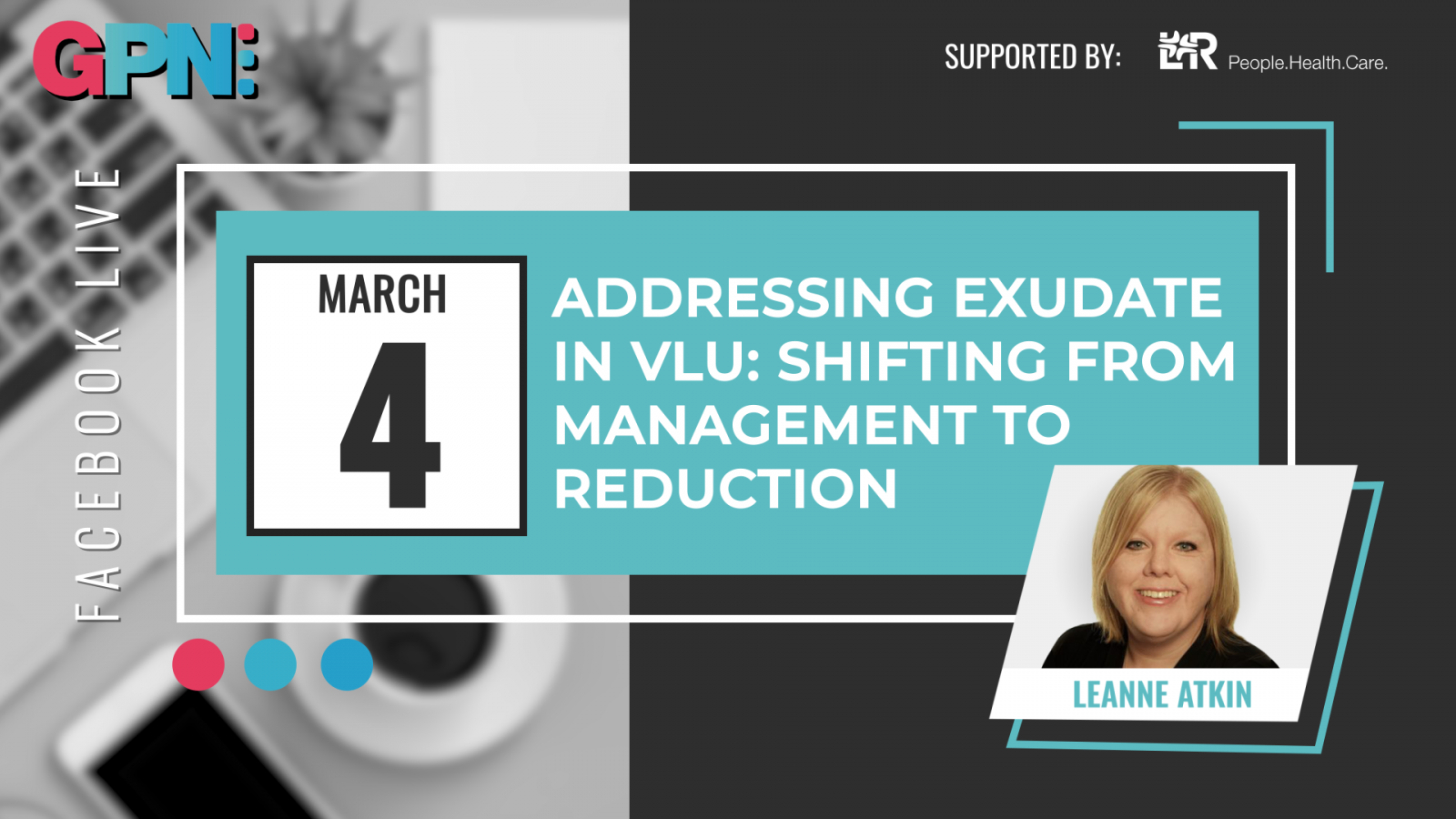 Addressing exudate in VLU: shifting from management to reduction